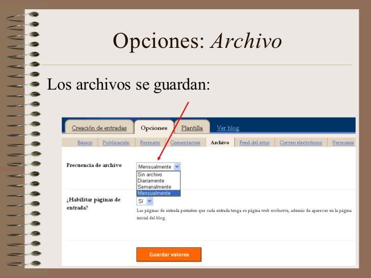 Opciones: ArchivoLos archivos se guardan: