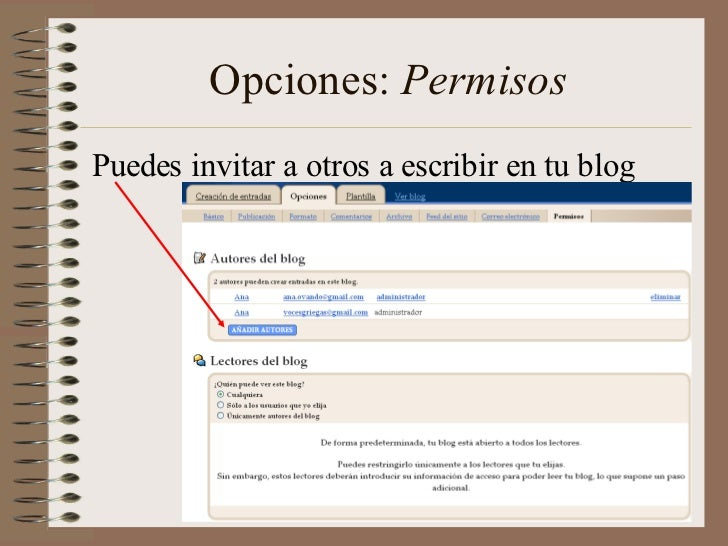 Opciones: PermisosPuedes invitar a otros a escribir en tu blog