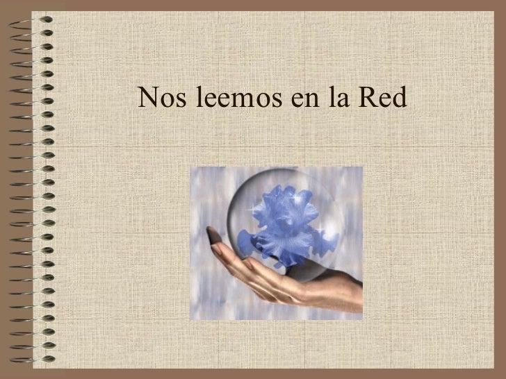 Nos leemos en la Red