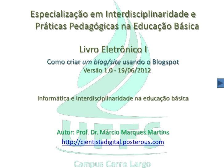 Especialização em Interdisciplinaridade e Práticas Pedagógicas na Educação Básica               Livro Eletrônico I    Como...