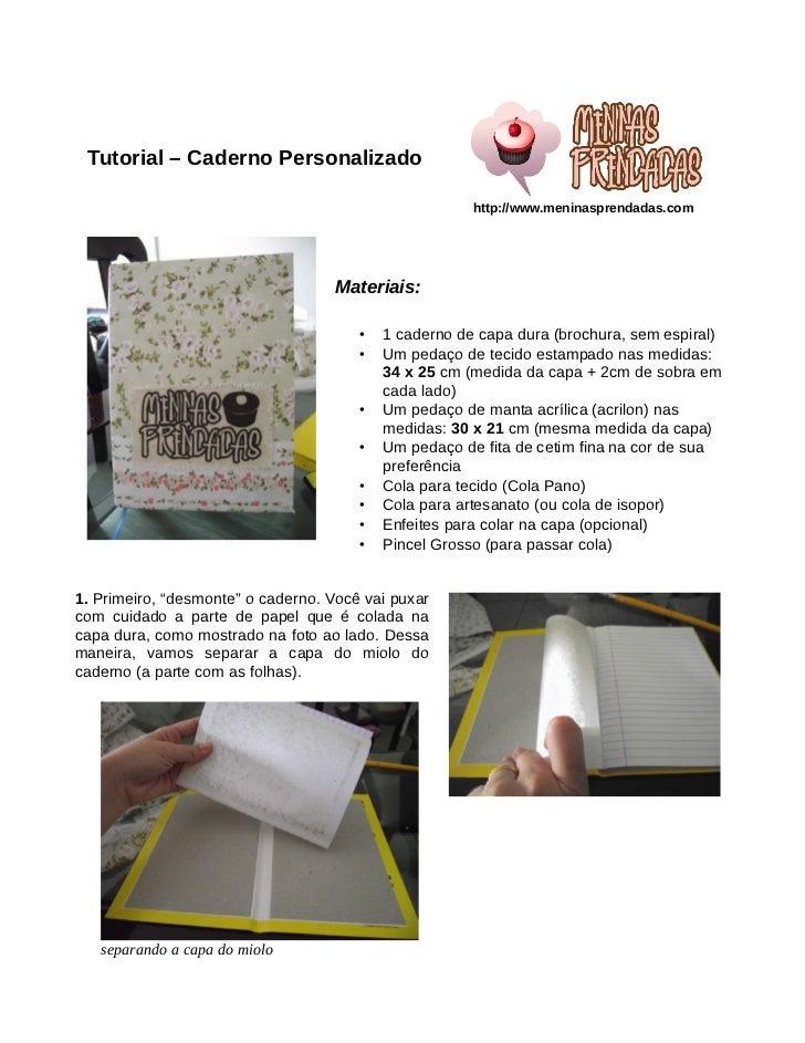 Tutorial – Caderno Personalizado                                                       http://www.meninasprendadas.com    ...