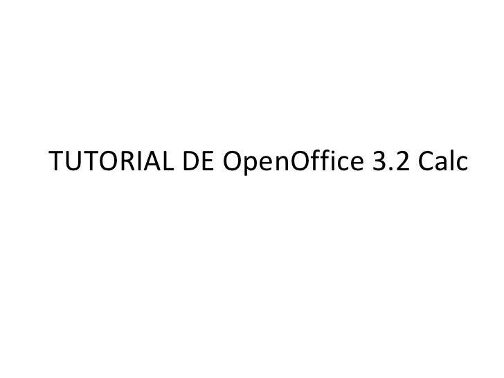 TUTORIAL DE OpenOffice 3.2 Calc