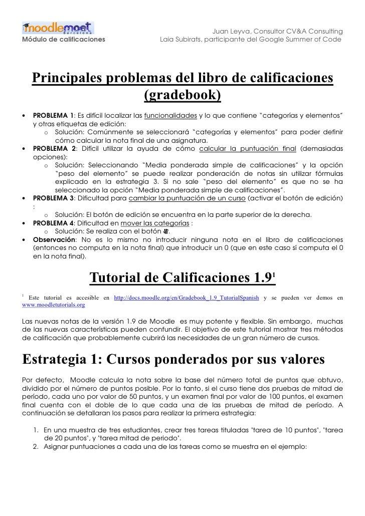 Juan Leyva, Consultor CV&A Consulting Módulo de calificaciones                        Laia Subirats, participante del Goog...