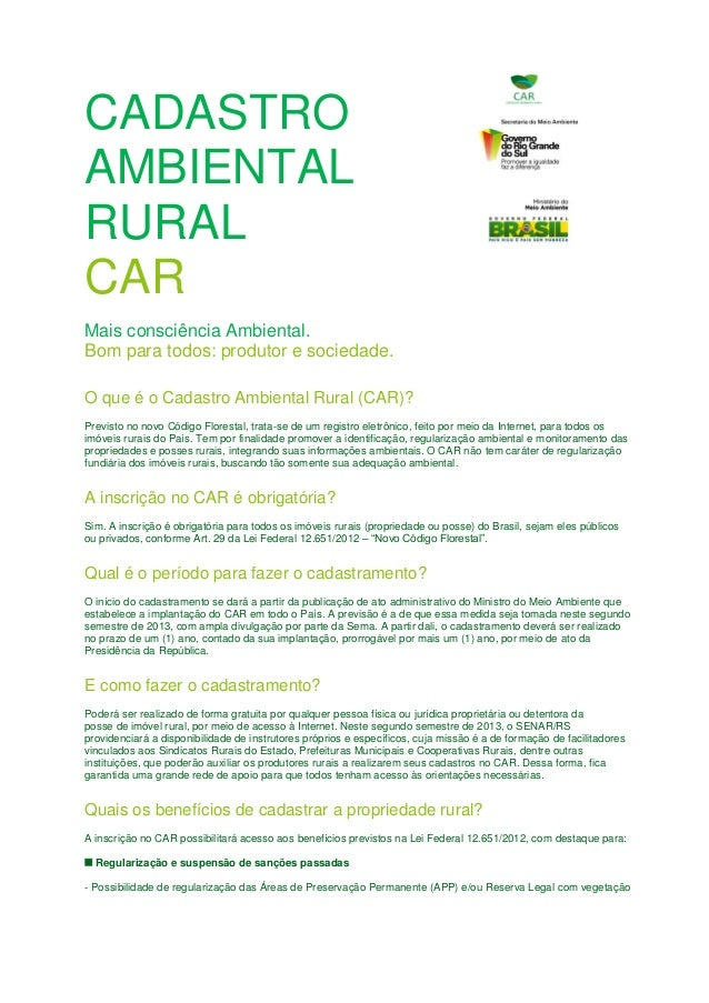 CADASTRO AMBIENTAL RURAL CAR Mais consciência Ambiental. Bom para todos: produtor e sociedade. O que é o Cadastro Ambienta...