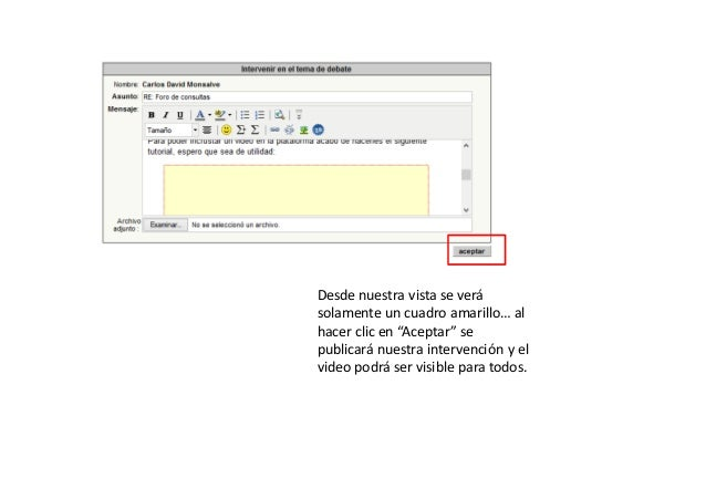 """Desde nuestra vista se verá solamente un cuadro amarillo… al hacer clic en """"Aceptar"""" se publicará nuestra intervención y e..."""