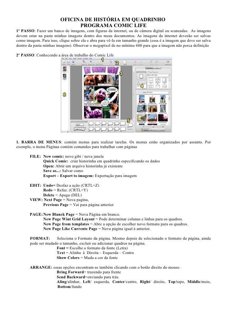 OFICINA DE HISTÓRIA EM QUADRINHO                                PROGRAMA COMIC LIFE 1º PASSO: Fazer um banco de imagens, c...