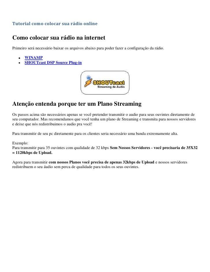 Tutorial como colocar sua rádio online   Como colocar sua rádio na internet Primeiro será necessário baixar os arquivos ab...