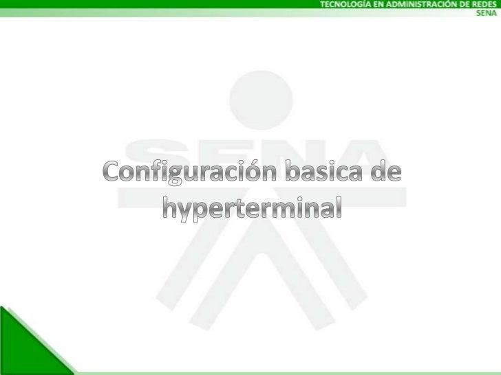 Configuración basica de hyperterminal<br />