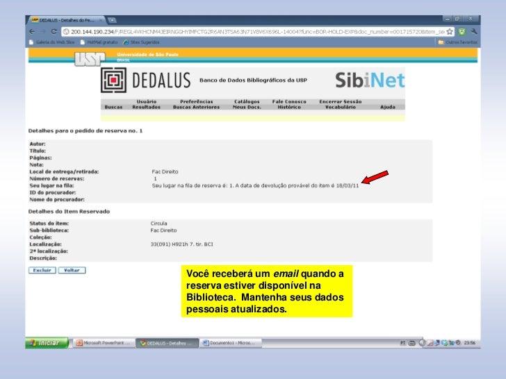 Empr stimos renova es e reservas no dedalus for Consul tutorial