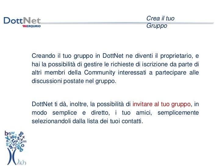 Dottnet crea il tuo gruppo e condividilo for Crea il tuo progetto di casa