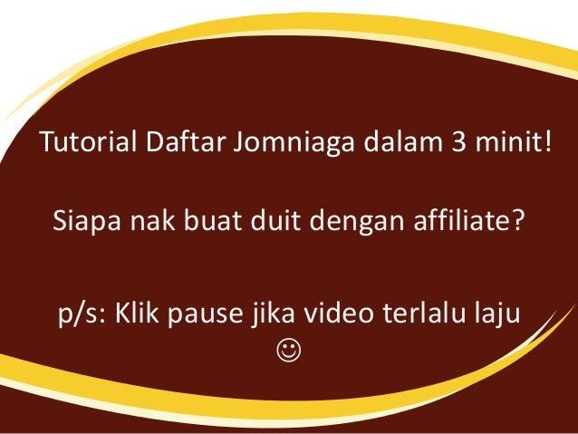 Tutorial Daftar Jomniaga dalam 3 minit! Siapa nak buat duit dengan affiliate? p/s: Klik pause jika video terlalu laju 