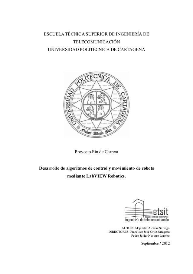 ESCUELA TÉCNICA SUPERIOR DE INGENIERÍA DE TELECOMUNICACIÓN UNIVERSIDAD POLITÉCNICA DE CARTAGENA  Proyecto Fin de Carrera D...