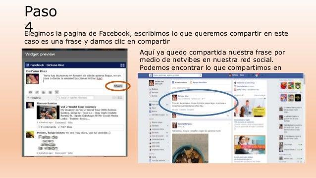 Paso  4E  legimos la pagina de Facebook, escribimos lo que queremos compartir en este  caso es una frase y damos clic en c...