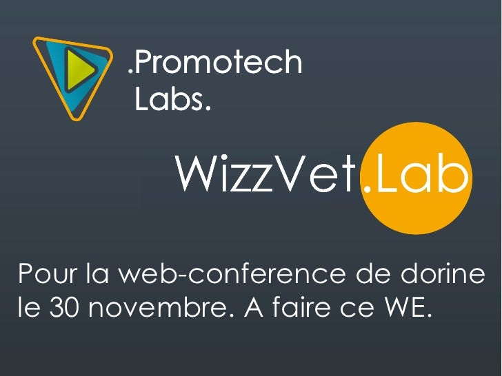 Pour la web-conference de dorinele 30 novembre. A faire ce WE.