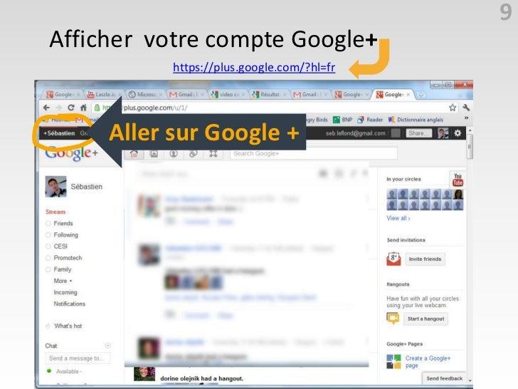 9Afficher votre compte Google+                https://plus.google.com/?hl=fr    https://accounts.google.com/ServiceLoginAu...