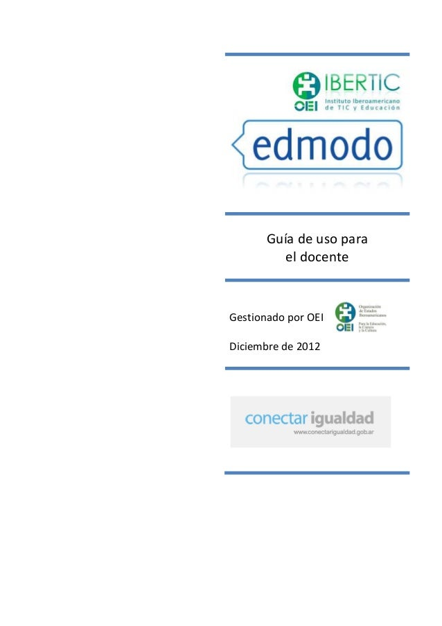 Guía de uso para          el docenteGestionado por OEIDiciembre de 2012