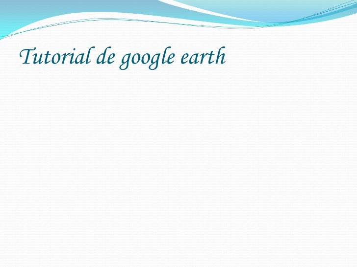Tutorial de google earth