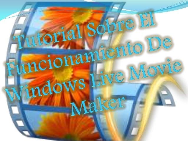  Objetivos De Este Tutorial ¿Qué es Windows Live Movie Maker? Pasos Para Editar Un Video En El Programa Movie Maker