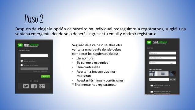 Paso 2  Después de elegir la opción de suscripción individual proseguimos a registrarnos, surgirá una  ventana emergente d...