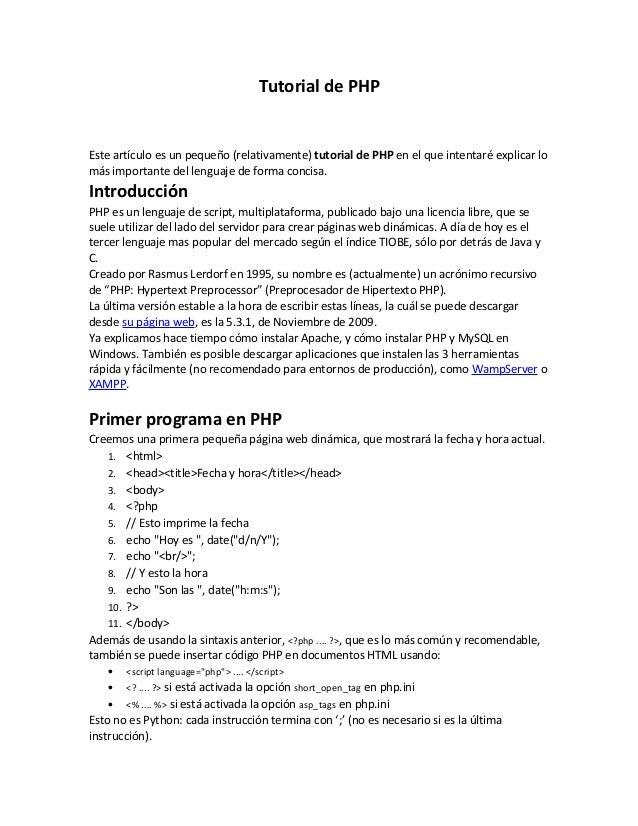Tutorial de PHPEste artículo es un pequeño (relativamente) tutorial de PHP en el que intentaré explicar lomás importante d...