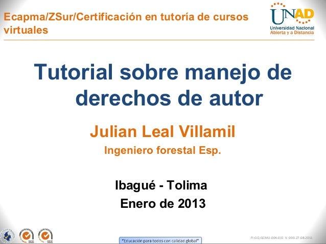 Ecapma/ZSur/Certificación en tutoría de cursosvirtuales     Tutorial sobre manejo de         derechos de autor            ...