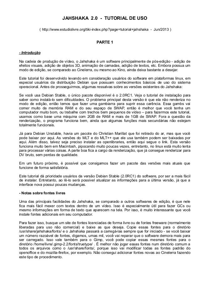 JAHSHAKA 2.0 - TUTORIAL DE USO( http://www.estudiolivre.org/tiki-index.php?page=tutorial+jahshaka - Jun/2013 )PARTE 1- Int...