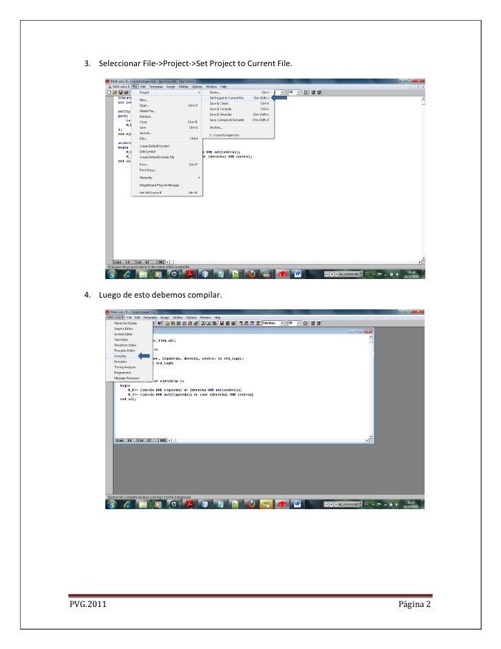 3. Seleccionar File->Project->Set Project to Current File.   4. Luego de esto debemos compilar.PVG.2011                   ...