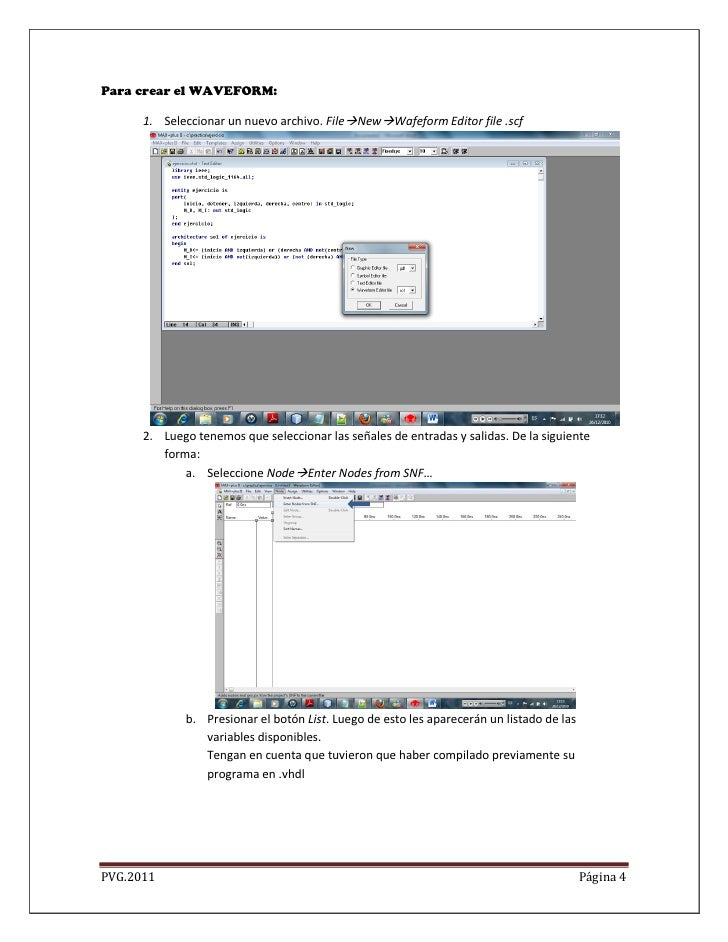 Para crear el WAVEFORM:      1. Seleccionar un nuevo archivo. FileNewWafeform Editor file .scf      2. Luego tenemos que...