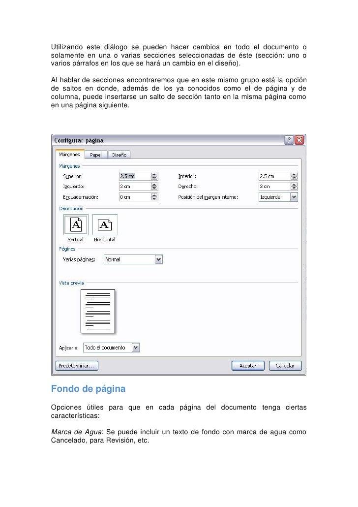 Color de página: Esta opción es útil cuando se tiene la vista Web, de tal manera que en lugar de que estemos haciendo un d...