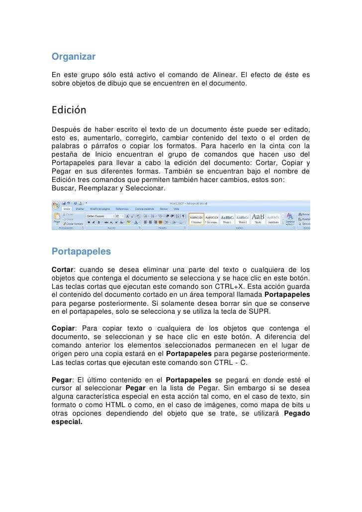 Portapapeles: Hacer clic en el iniciador de diálogo del Portapapeles hace que se abra un espacio donde nos muestra el cont...