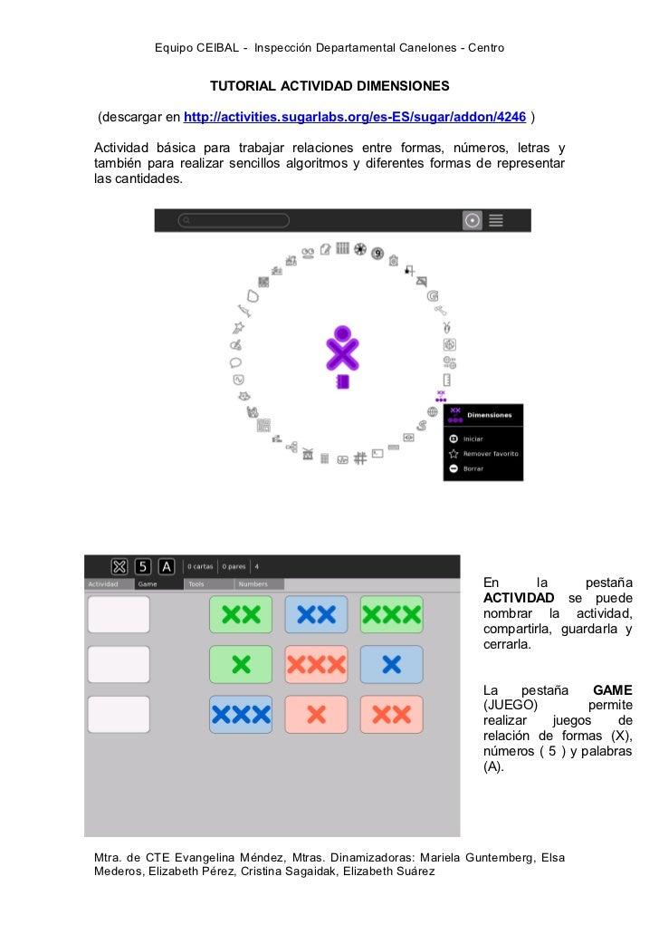 Equipo CEIBAL - Inspección Departamental Canelones - Centro                   TUTORIAL ACTIVIDAD DIMENSIONES(descargar en ...
