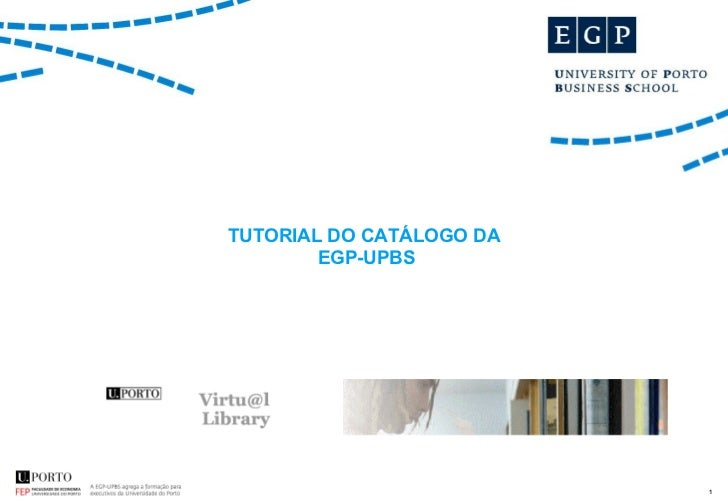 TUTORIAL DO CATÁLOGO DA  EGP-UPBS