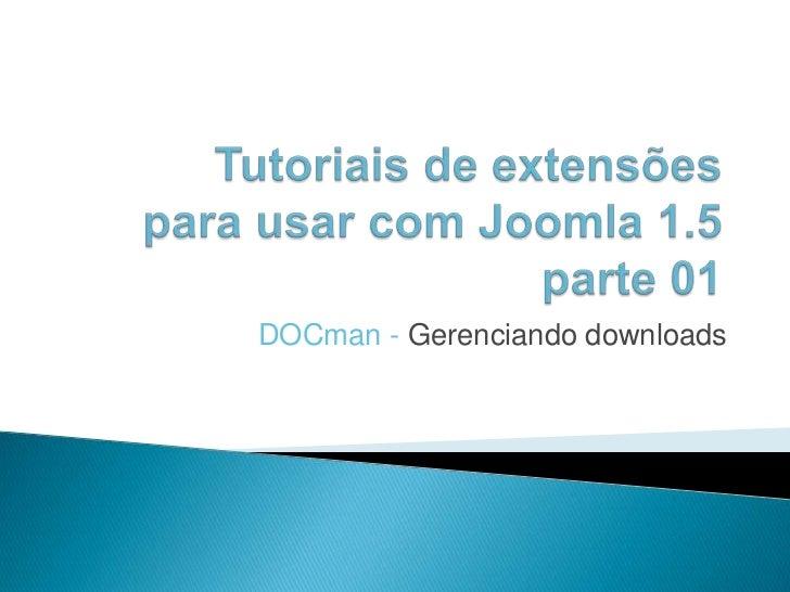 DOCman - Gerenciando downloads