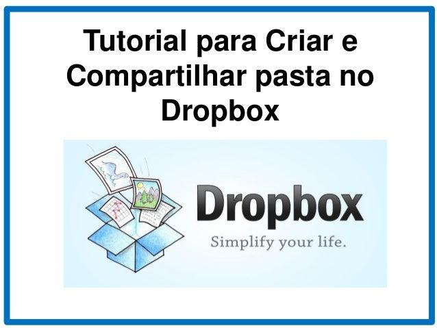 Tutorial para Criar e Compartilhar pasta no Dropbox