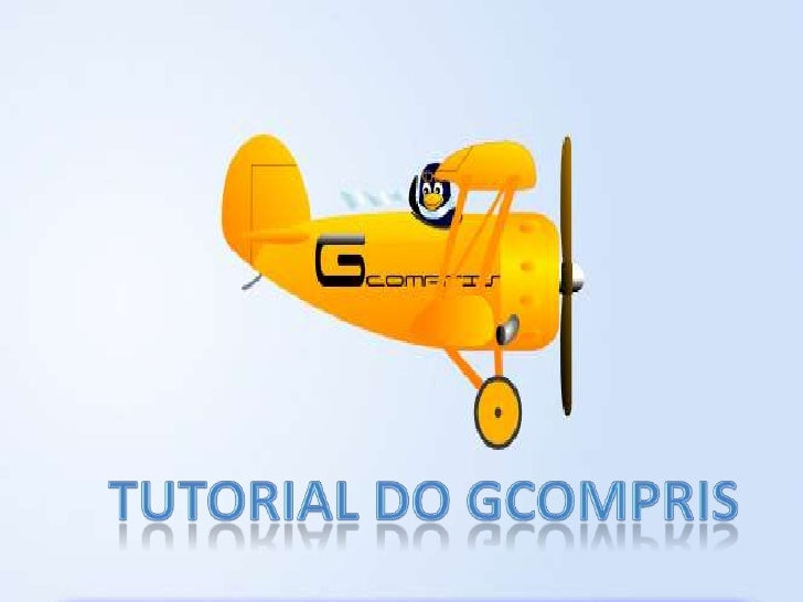 TUTORIAL DO GCOMPRIS<br />