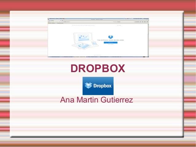 DROPBOX Ana Martin Gutierrez