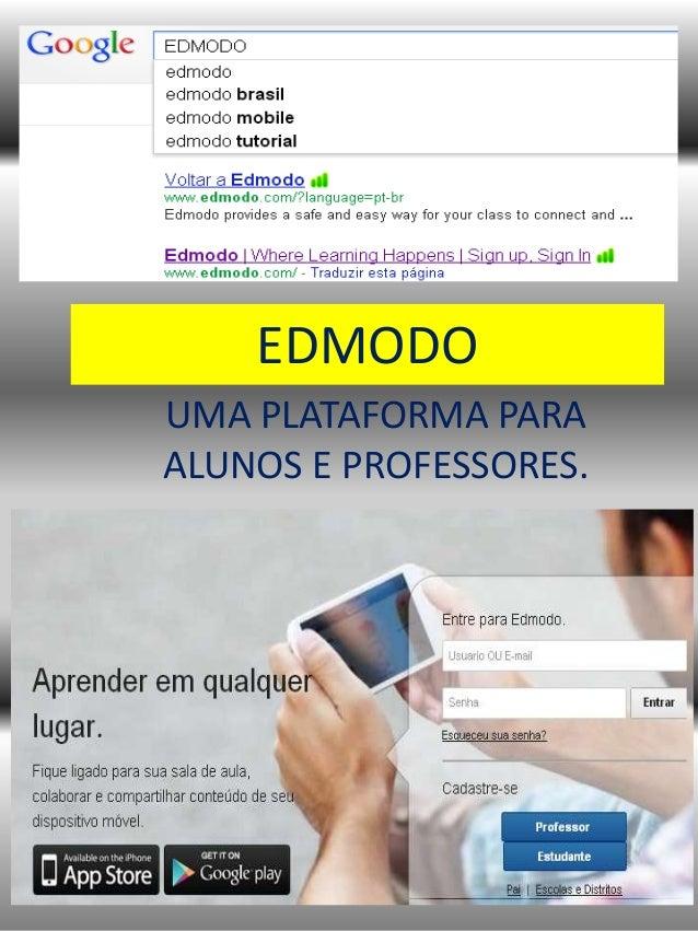 EDMODOUMA PLATAFORMA PARAALUNOS E PROFESSORES.