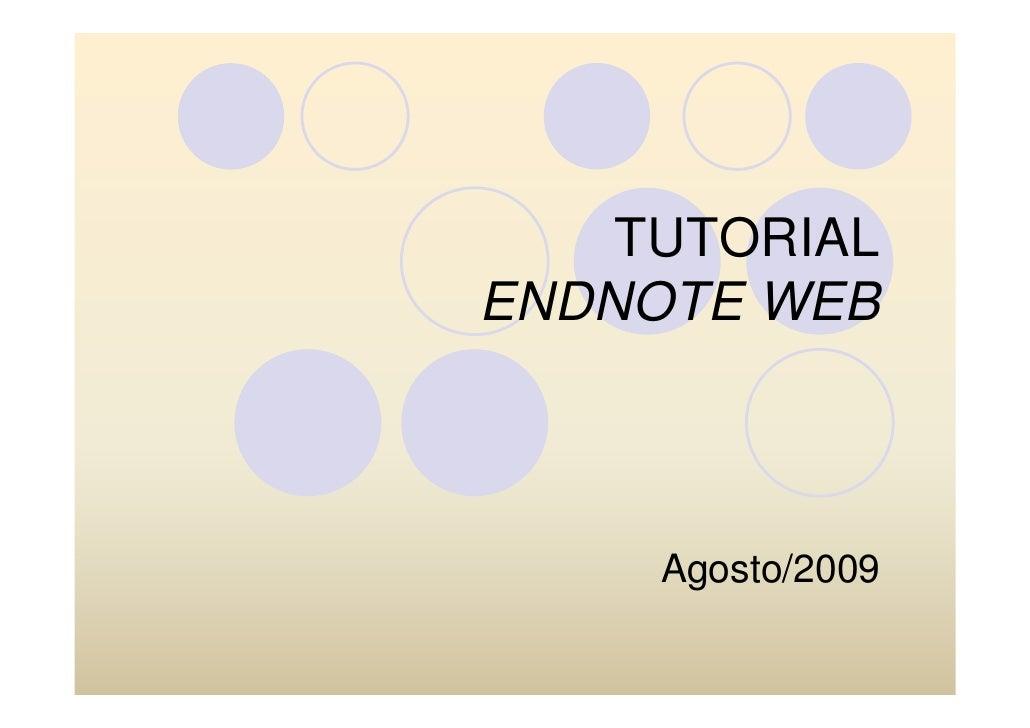 TUTORIAL ENDNOTE WEB         Agosto/2009