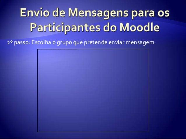 Tutorial - Envio de Mensagens no Moodle Slide 3