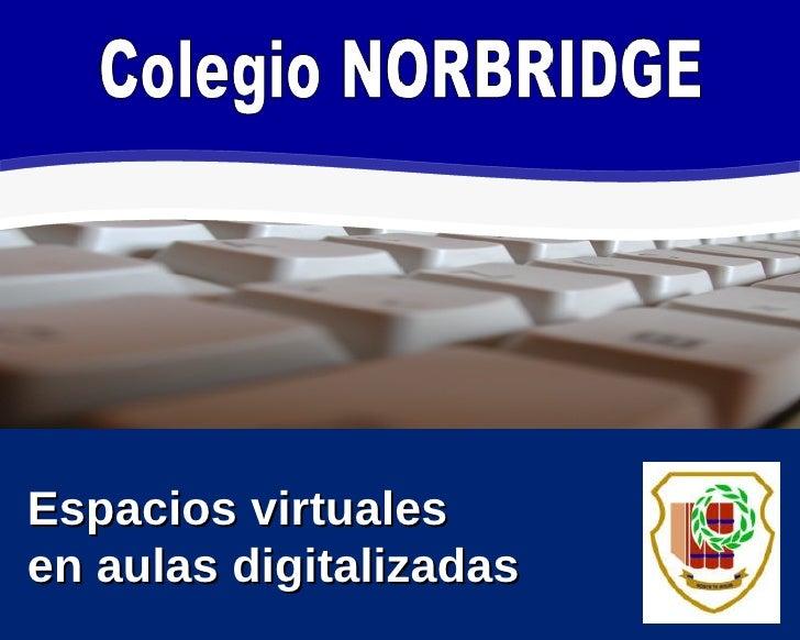 Espacios virtuales en aulas digitalizadas