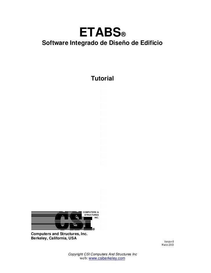 ETABS®     Software Integrado de Diseño de Edificio                                 TutorialComputers and Structures, Inc....