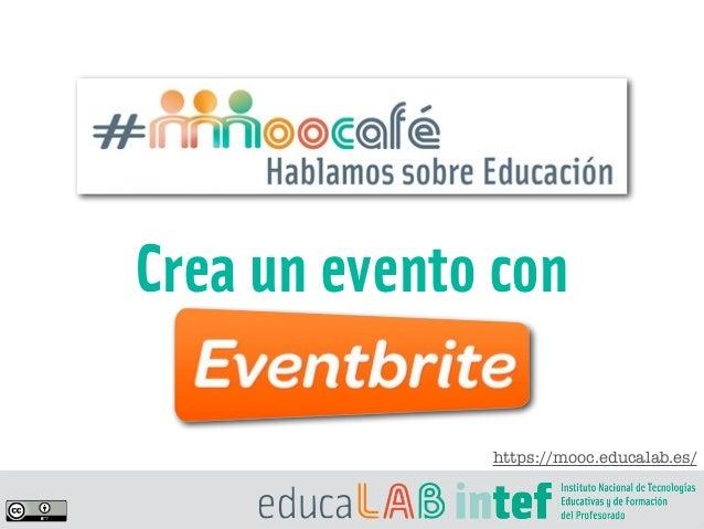Crea un evento con https://mooc.educalab.es/
