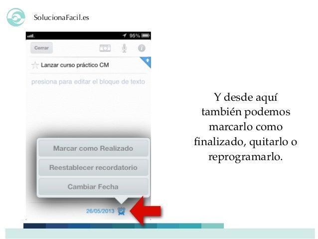 SolucionaFacil.es Y desde aquí también podemos marcarlo como finalizado, quitarlo o reprogramarlo.