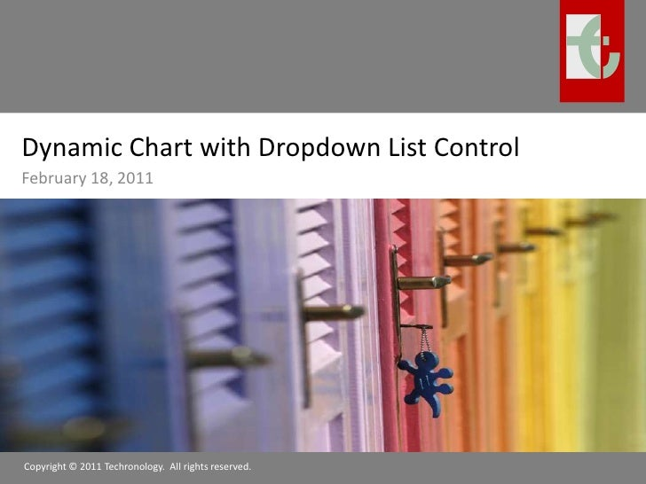 Dynamic Chart with Dropdown List Control<br />February 18, 2011<br />