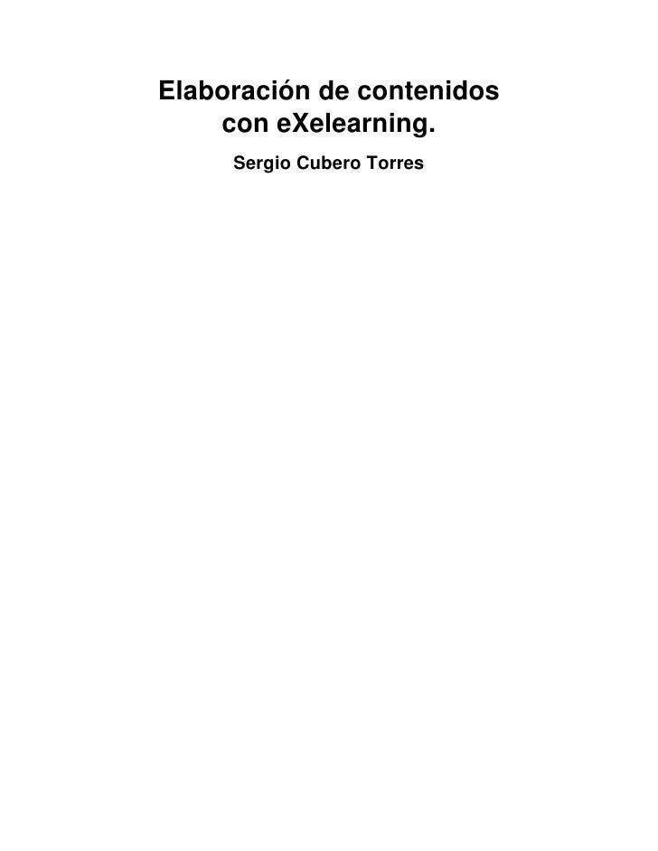 Elaboración de contenidos    con eXelearning.     Sergio Cubero Torres
