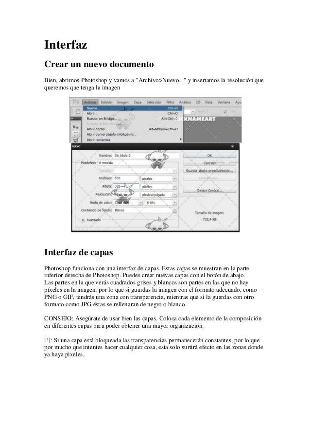"""Interfaz Crear un nuevo documento Bien, abrimos Photoshop y vamos a """"Archivo>Nuevo..."""" y insertamos la resolución que quer..."""