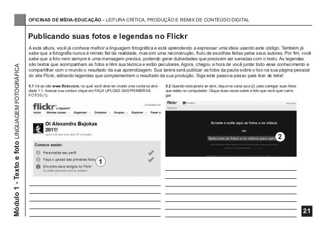 OFICINAS DE MÍDIA-EDUCAÇÃO - LEITURA CRÍTICA, PRODUÇÃO E REMIX DE CONTEÚDO DIGITAL  Módulo 1 - Texto e foto LINGUAGEM FOTO...