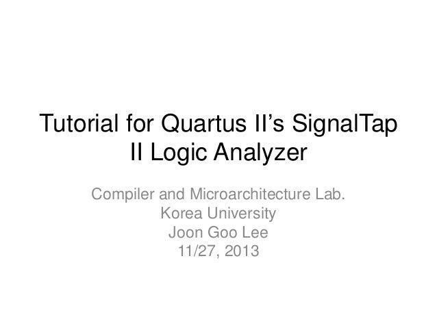 Tutorial for Quartus II's SignalTap II Logic Analyzer