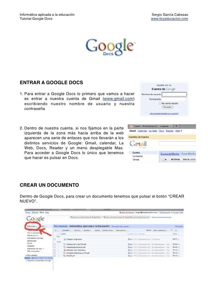 Informática aplicada a la educación                             Sergio García Cabezas Tutorial Google Docs                ...