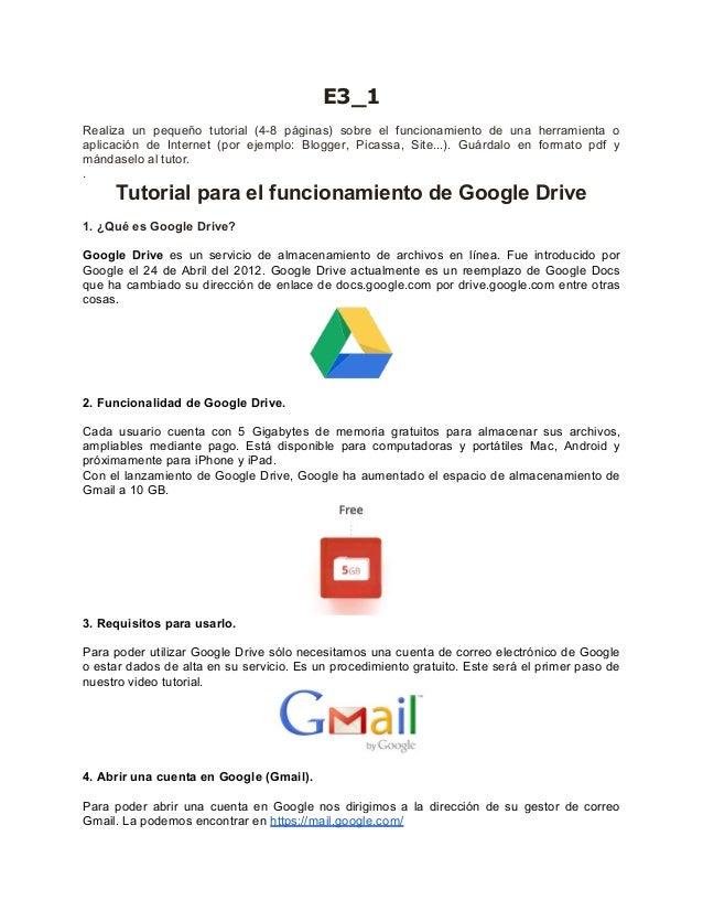 E3_1  Realiza un pequeño tutorial (4-8 páginas) sobre el funcionamiento de una herramienta o  aplicación de Internet (por ...